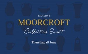 Moorcroft Special Collectors Events at TREEBY & BOLTON, Keswick