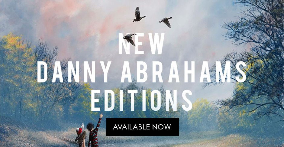 New Danny Abrahams Editions Available Now