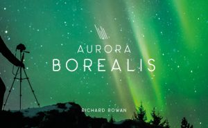 Richard Rowan Aurora Borealis