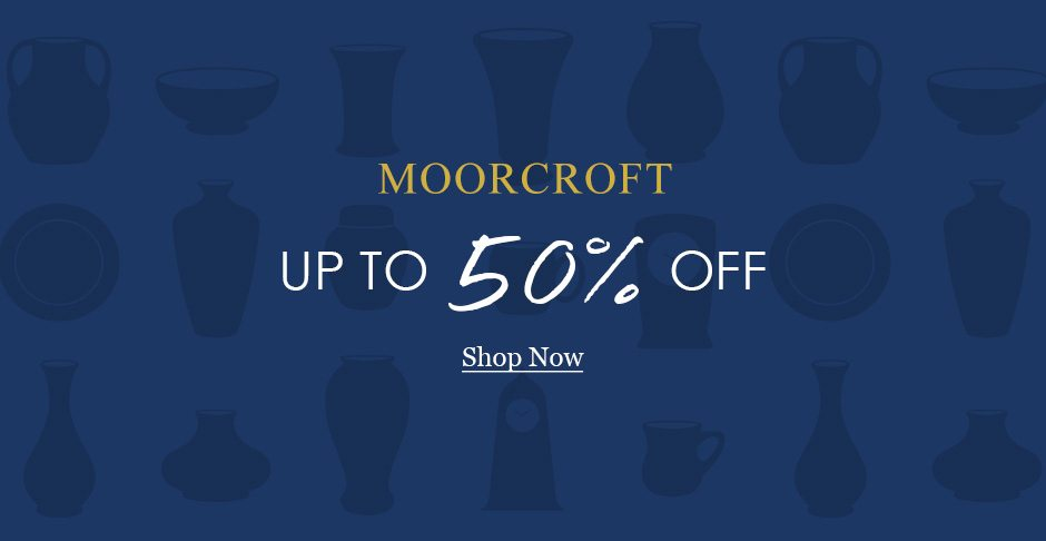 Black Friday - Moorcroft up to 50% off