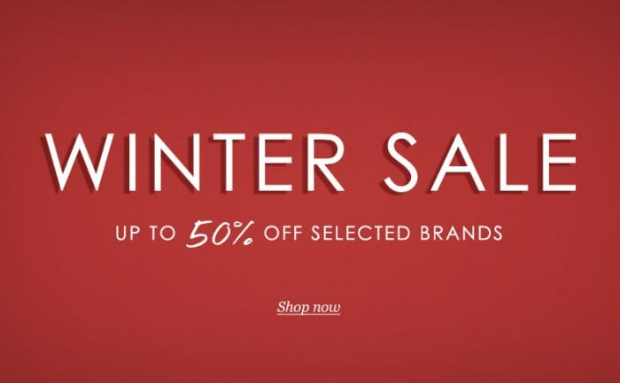 Winter Sale Now On - up to 50% off selected brands